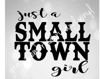 just a small town girl svg dxf