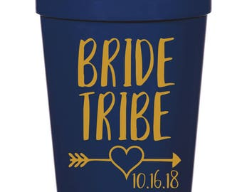 Bride Tribe, Wedding, Bridal Party Cups- 16 oz. Reusable Plastic Stadium Cup- Minimum Purchase of 12 Cups!