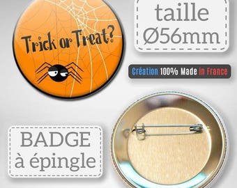 Badge Halloween Trick or Treat candy or spider prank gift party 56 mm