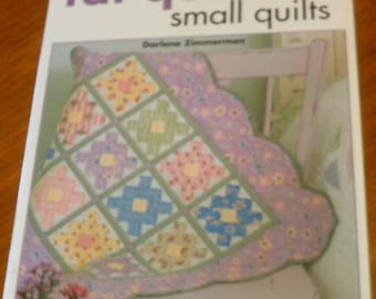 Fat Quarter Smal Quilts by Darlene Zimmerman - Free Shipping