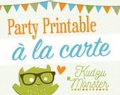 Choose your Party Printable à La Carte