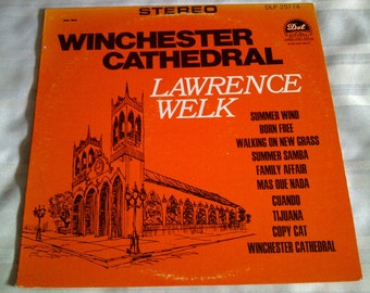 Lawrence Welk Winchester Cathedral. Lawrence Welk 33 RPM Vinyl.