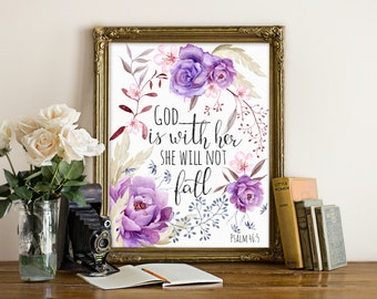 Psalm 46:5, God is with her, she will not fall Bible printable art, Bible psalm printable, bible scripture printable, bible verse printable