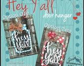 Hey Y'all Door Hanger...