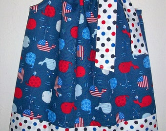 Patriotic Dress with Whales Pillowcase Dress Fourth of July Dress Red White & Blue Whale Dress Patriotic Outfit Girls Dresses Baby Dresses
