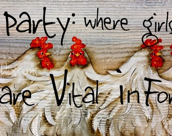 """5.5"""" X 21"""" #204 Hen Party Chicken Sign Original Painting"""