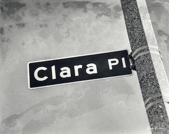 CLARA - Clara Place Street Sign - Name Sign - Photography Art Print