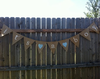 IT'S A BOY Burlap Banner / Bunting / Baby Shower Decoration