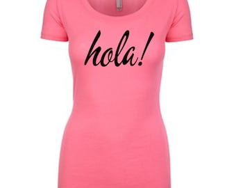 Spanish hello! Christian T-Shirt, Christian Apparel, Christian Shirt, Women Christian T-Shirt, Christian Clothing