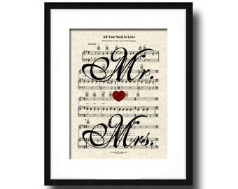 All You Need Is Love Song Sheet Music Mr and Mrs Art Print, Wedding and Anniversary Gift, Custom, Names and date