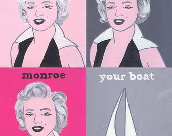 Monroe Monroe Monroe Your Boat // Marilyn Monroe pun art print