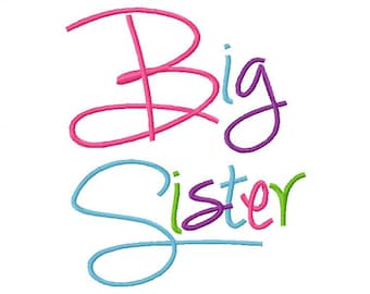 Big Sister Embroidery Design  Fill  in 4x4 5x7 6x10 hoop Embroidery Saying  Instant Download