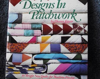 NEW - Designs in Patchwork  -  Quilt  Pattern book by Diann Logan, Vintage 1987-Oxmoor House