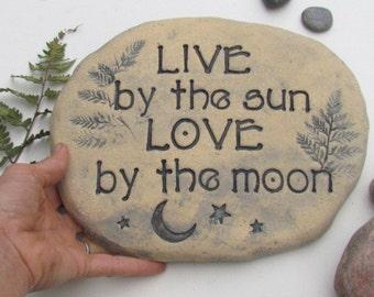 "Inspiring garden stone. Moon and stars. ""Live by the sun, Love by the moon""  Stone garden decor Celestial garden art. Ceramic sculpture"