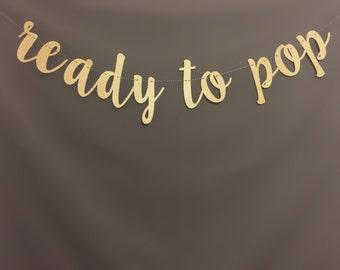 Ready To Pop Banner , Baby Shower Banner, Black & Gold Baby Shower Decor, Gold Glitter, Mode