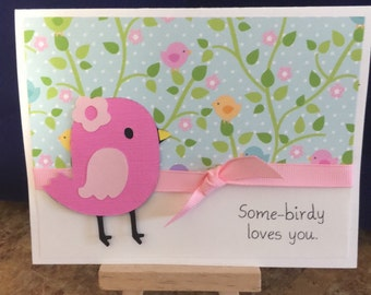 Sweet little bird card to let someone know you love them or just thinking if them
