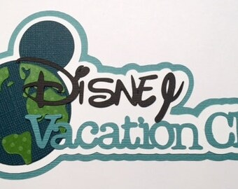 Disney Vacation Club Diecut or Paper Piecing Title for Scrapbooking