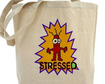 Cotton Canvas Tote Bag - Stressed Out
