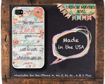 Floral Scripture Quote iPhone Case, Bible Phone Case, For the Lord your God, Joshua 1:9, iPhone 7, 7 Plus, iPhone 6, 6s, 6 Plus, 5, 5s, 5c,