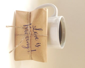 Ready to Ship Wedding Favors. Coffee wedding favors. Freshly roasted. Unique. Love is Brewing! Set of 30