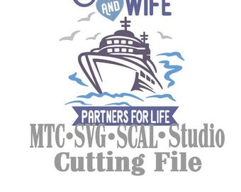 SVG Cut File Cruise Partners 4 Life Quote Saying MTC SCALCricut Silhouette Cutting File