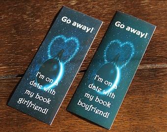 Go away! I'm on a date with my book boyfriend/girlfriend