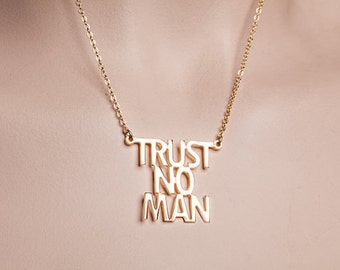 Trust no man necklace. Phrase necklace. Gold necklace. Madonna necklace. Gold trust no man necklace. Trust no man jewelry. Gift for her.
