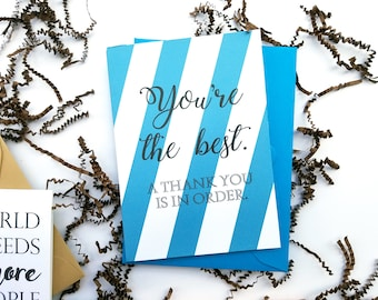You're the Best Thank You Card with Matching Envelope