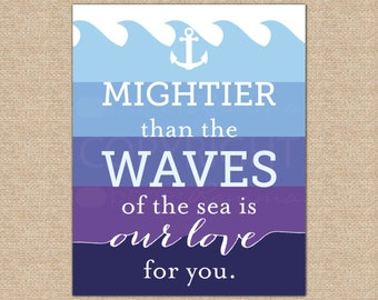 Mightier Than the Waves, Nautical Nursery Art, Psalm 93:4 Scripture Art, Baby Shower Gift // Choose Art Print or Canvas // N-X04-1PS AA1