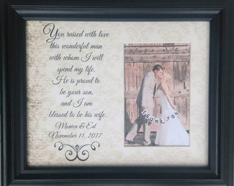 Mother of the Groom Gift , Mother in Law weddng,  Personalized Picture Frame, Personalized Wedding Frame, YOU RAISED With LOVE
