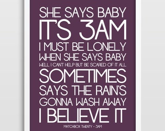 Song Lyrics - Matchbox Twenty - 3AM - Typography Poster - Gift for Him / Her - Peace - Typographic Poster - Wedding / Anniversary Gift.