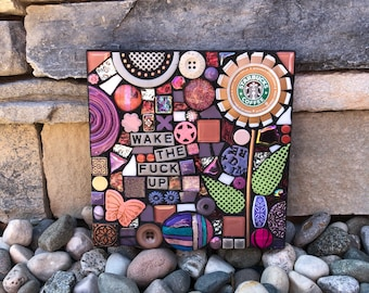 Wake The F Up. (Handmade Original Upcycled Starbucks Cap Mixed Media Mosaic Wall Hanging by Shawn DuBois)