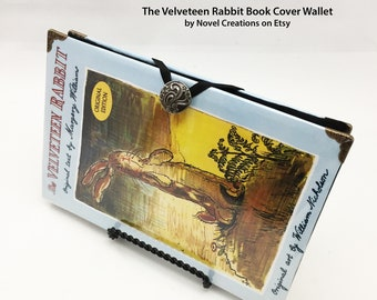 The Velveteen Rabbit Book Wallet - Credit Card Holder - The Velveteen Rabbit Book Cover Wallet - Birthday Gift - Mothers Day Gift