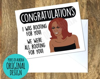 I Was Rooting For You, Funny Congratulations card inspired by Tyra Banks
