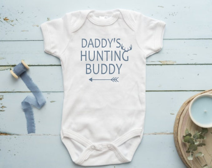 Daddy's Hunting Buddy | Baby Shower Gift | Body Suit | Vinyl