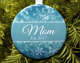 Mom Est. Ornament  - First Christmas As A Mom - Blue Teal Snowflakes - C237 Mommy New Mom