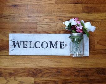 Pallet Wood Welcome Sign with Mason Jar Flower Holder