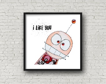 I Like You - Funny Person - Monster Art - Love - PRINT