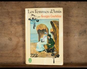 Women friends, Georges Courteline Flammarion, number 1273 1964 paperback, vintage
