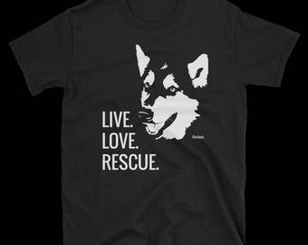 Live. Love. Rescue. MacKenzie Fundraiser T-Shirt - Alaskan Malamute