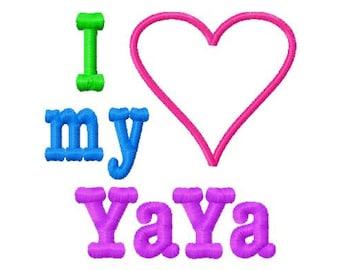 I Love my YaYa - Heart Applique - Machine Embroidery Design - 8 Sizes