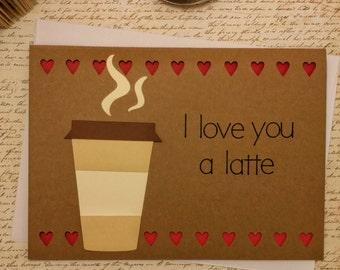 Love You a Latte Card, Handmade Greeting Card, I Love You card, I Love You handmade card, Valentine's Day card, Anniversary card