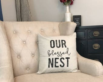 Our Blessed Nest - Christian Home Decor - Rustic Country Housewarming Gift - New Farmhouse Pillow - Farmhouse Gift Ideas - New Rustic Home