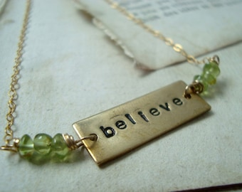 Believe Necklace With Peridot Brass Jewelry Hand Stamped August Birthstone Inspirational Bridesmaid Necklace Gifts Under 50 Gemstone