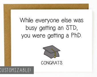 Funny Graduation Card / PhD / Graduation Gift / Congratulations