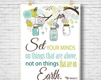Scripture Art bible verse, Set your mind on things above, Colossians 3:2,  DIY,Digital Printable File 300 dpi