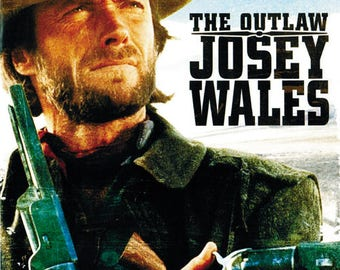 he Outlaw Josey Wales (1976) Clint Eastwood cult western movie poster 19x12.5 inches reprint