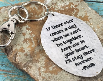 Winnie the Pooh Keychain, Silverware Jewelry, Inspirational Accessories, If there ever comes a day when we can't be together keychain