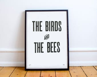 The Birds & The Bees: Limited Edition Typographic Poster