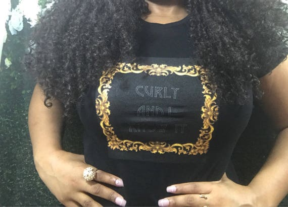 """Kinky Kulture Collection Tee T-Shirt by Essence Wigs 'Curly and I Know It"""" Natural Hair Shirt"""